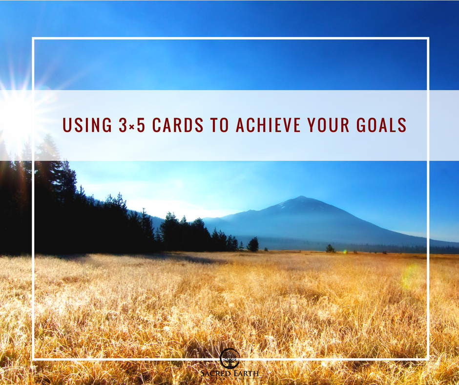 Using 3×5 Cards to Achieve Your Goals
