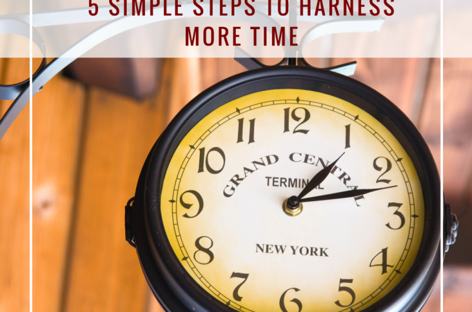 5-simple-steps-to-harness-more-time-1