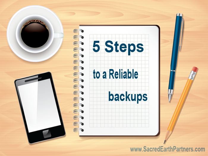 5 Steps to a Reliable backups