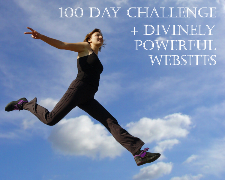 100 Day Challenge + Divinely Powerful Website!