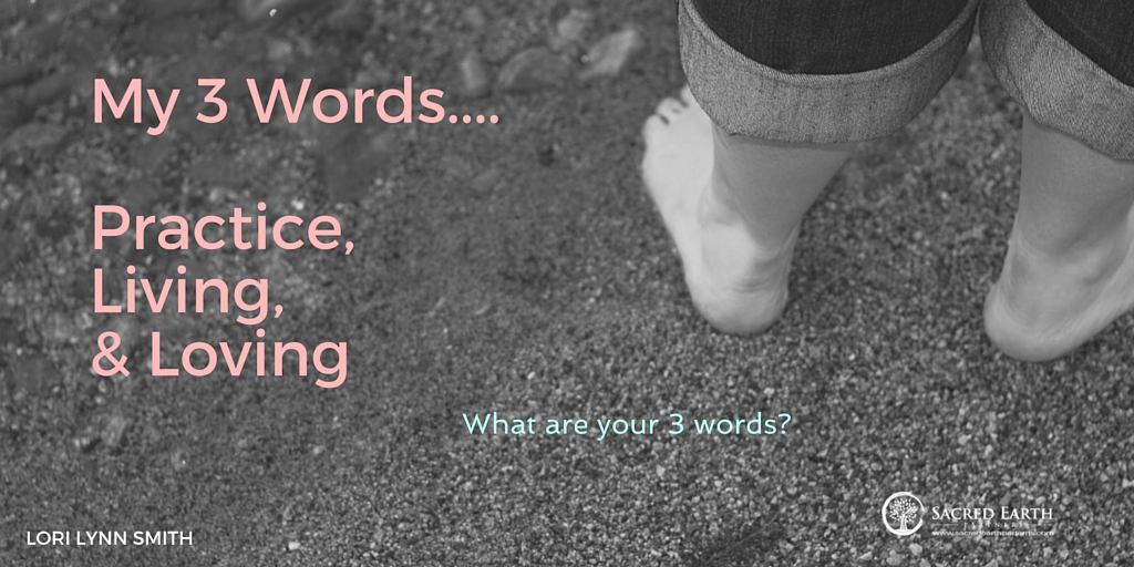 Theme for 2016 – My Three Words
