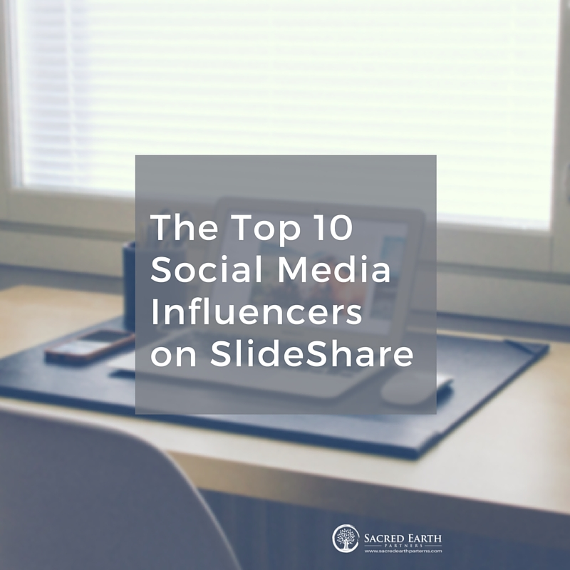 The Top 10 Social Media Influencers on SlideShare