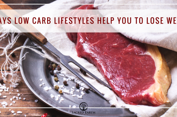 5 Ways Low Carb Lifestyles Help You To Lose Weight
