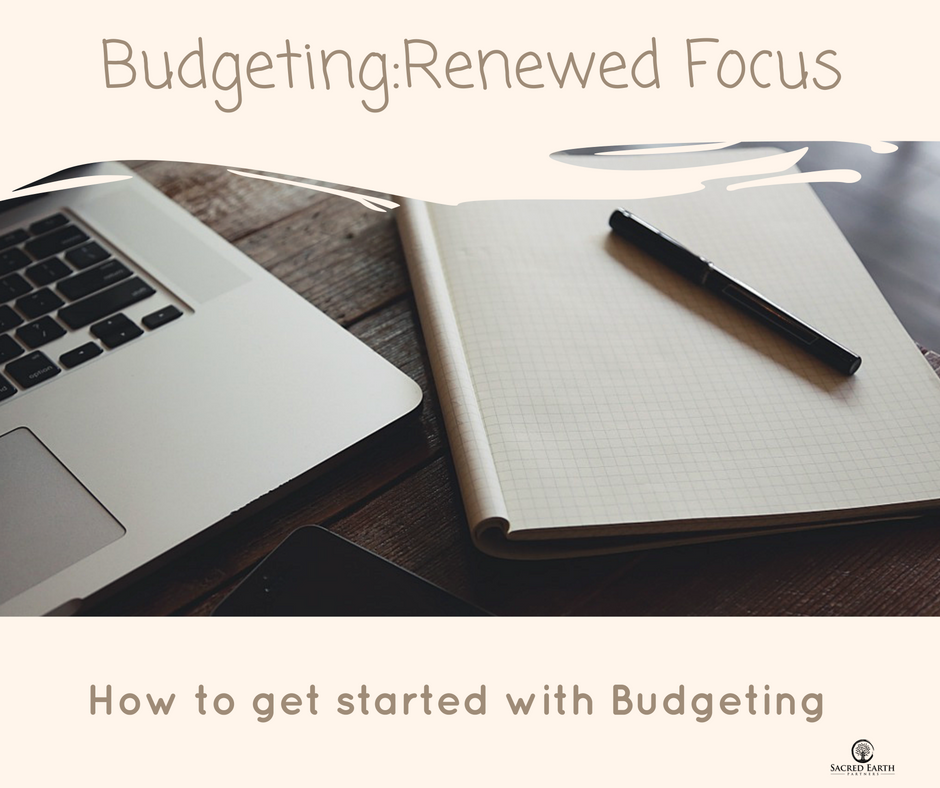 Budgeting: Renewed Focus